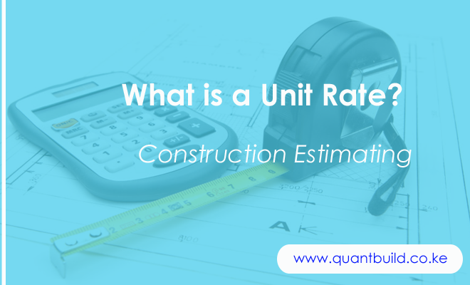 Unit Rate Construction Estimating - Featured Image
