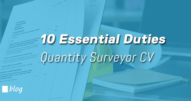 essential quantity surveyor duties cv